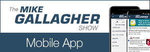 The Mike Gallagher Show - Mobile App